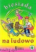 Ok�adka: Nowak Krzysztof, Pawlisz Ziemowit, Pi�ta Henryk, Toasty i piosenki biesiadne 4. Biesiada na ludowo.