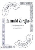 Ok�adka: �arejko Romuald, Pastora�ka polska na 3 skrzypiec (partytura + g�osy)