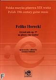 Ok�adka: Horecki Feliks, Grand solo op. 37 na gitar�