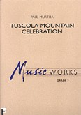 Okładka: Murtha Paul, Tuscola Mountain Celebration (score + parts)
