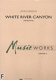 Okładka: Higgins John, White River Canyon (Overture) (score + parts)