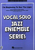 Ok�adka: George Don, Hodges Johnny, Ellington Duke, James Harry, I'm Beginning To See The Light (score + parts)