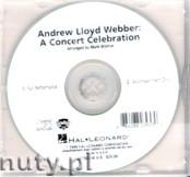 Okładka: Webber Andrew Lloyd, Andrew Lloyd Webber: A Concert Celebration (Medley)