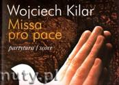 Ok�adka: Kilar Wojciech, Missa Pro Pace (Score)