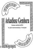 Ok�adka: Gembara Arkadiusz, Jezus malusie�ki na g�os instrumentalny i fortepian