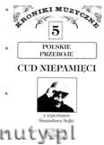 Ok�adka: Sojka Stanis�aw, Cud niepami�ci na g�os wokalny z fortepianem