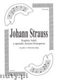 Okładka: Strauss Johann, Kuplety Adeli z operetki Zemsta Nietoperza na orkiestrę dętą (partytura)
