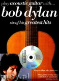 Ok�adka: Dylan Bob, Play Acoustic Guitar With... Bob Dylan