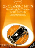 Okładka: , Guest Spot: 20 Classic Hits playalong for Clarinet Gold Edition