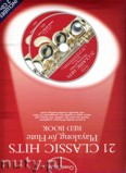 Okładka: , Guest Spot: 21 Classic Hits Playalong For Flute - Red Book