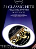 Ok�adka: , Guest Spot: 21 Classic Hits Playalong For Flute - Blue Book