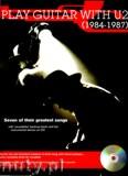 Ok�adka: U2, Play Guitar With... U2: 1984 - 1987