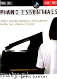 Ok�adka: Ramsay Ross, Piano Essenials. Scales, Chrods, Arpeggiosans, Cadences for the Contemporary Pianist