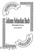 Ok�adka: Bach Johann Sebastian, Preludium D-dur na trio alt�wkowe (partytura + g�osy)