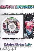 Ok�adka: Sza�ko Zbigniew, Ma�oletnie piosenki zawiera p�yt� CD