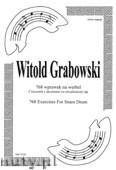 Okładka: Grabowski Witold, 768 wprawek na werbel, na niezależność rąk