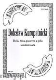Ok�adka: Kuropatnicki Boles�aw, Hola, hola, pasterze z pola. Kol�da na orkiestr� d�t� (partytura + g�osy marszowe)