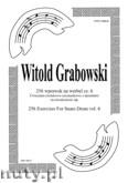 Okładka: Grabowski Witold, 256 wprawek na werbel cz. 6. Ćwiczenia ósemkowo - szesnastkowe z akcentami na niezależność rąk.