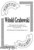 Okładka: Grabowski Witold, 256 wpr. ós-szes. z akcent. cz. 8 na werbel