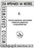 Ok�adka: Grabowski Witold, 256 wprawek na werbel. �wiczenia �semkowo-szesnastkowe z pojedyncz� przednutk� na niezale�no�� r�k, z.6