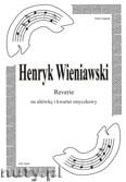 Okładka: Wieniawski Henryk, Reverie na altówke i kwartet smyczkowy (partytura + głosy)