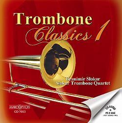 Okładka: Slokar Branimir, Classics 1Trombone Slokar Trombone Quartet