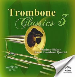 Okładka: Slokar Branimir, Trombone Classics 3. Slokar Trombone Quartet