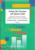 Okładka: Slokar Branimir, Bachmann Armin, Schule für Posaune mit Quartventil