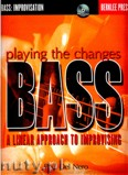 Okładka: Del Nero Paul, Playing the changes: Bass. A linear Approach to Improvising, Berklee labs, +CD