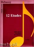 Ok�adka: Debussy Claude, 12 Etudes for piano