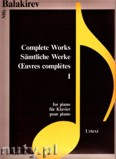 Ok�adka: Balakirev Mily, Complete Works 1 for piano