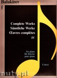 Ok�adka: Balakirev Mily, Complete Works 4 for piano