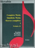 Okładka: Skriabin Aleksander, Complete Works 1 - Preludes 1 - piano
