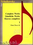 Okładka: Czajkowski Piotr, Complete Works 1 - Piano Pieces 1 - piano