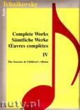Ok�adka: Czajkowski Piotr, Complete Works 4 - The Seasons & Children s Album - piano