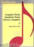 Okładka: Czajkowski Piotr, Complete Works 5 - Piano Pieces 3 - piano