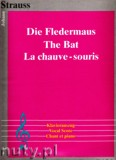 Okładka: Strauss Johann, Die Fledermaus für Klavierauszug