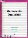 Ok�adka: Bach Johann Sebastian, Weihnachts - Oratorium (Klavierauszug)