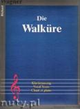 Ok�adka: Wagner Ryszard, Die Walk�re (Klavierauszug)