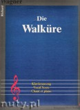 Okładka: Wagner Ryszard, Die Walküre (Klavierauszug)