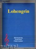 Okładka: Wagner Ryszard, Lohengrin - vocal Score