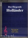 Okładka: Wagner Ryszard, Der fliegende Hollander - Klavieruaszug