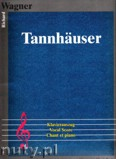 Ok�adka: Wagner Ryszard, Tannh�user (vocal score)