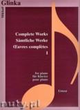 Ok�adka: Glinka Mikhail, Complete Works 1 - piano