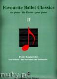 Ok�adka: Czajkowski Piotr, Favourite Ballet Classics 2 - piano