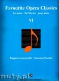 Okładka: Leoncavallo Ruggero, Puccini Giacomo, Favourite Opera Classics 6 - piano