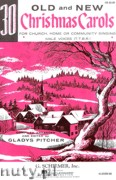 Ok�adka: Pitcher Gladys, Thirty Old And New Christmas Carols