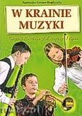 Okładka: Kreiner-Bogdańska Agnieszka, W krainie muzyki. Podręcznik dla uczniów szkół muzycznych I stopnia