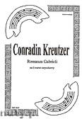 Okładka: Kreutzer Conradin, Romanza Gabrieli na kwartet smyczkowy (partytura + głosy)