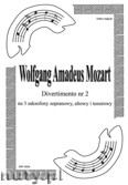 Okładka: Mozart Wolfgang Amadeusz, Divertimento nr 2 na 3 saksofony (partytura + głosy)